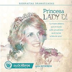 Lady Di: Biografía Dramatizada