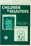 Children and Disasters, Norma Gordon and Norman L. Farberow, 0876309325