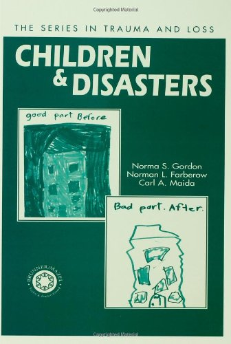 Children and Disasters (Series in Trauma and Loss)