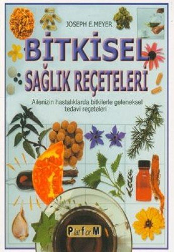 Read Online Bitkisel SaglIk Reçeteleri ebook