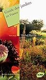 Guide des jardins en France : Tome 1, Nord par Racine
