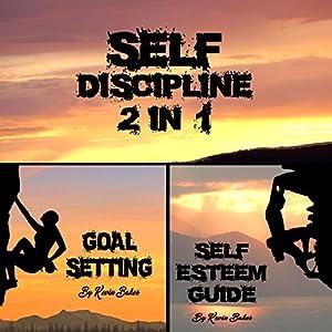 Self Discipline: 2 in 1 Audiobook