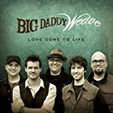 i am redeemed big daddy weave - Redeemed