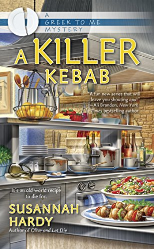 A Killer Kebab (A Greek to Me Mystery Book 3)