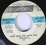 vickie sallee 45 RPM there goes the lucky one / your favorite lie
