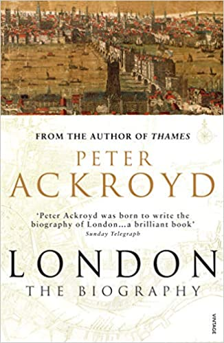 d522ce974aeb2 London: The Biography: Amazon.co.uk: Peter Ackroyd: 9780099422587: Books