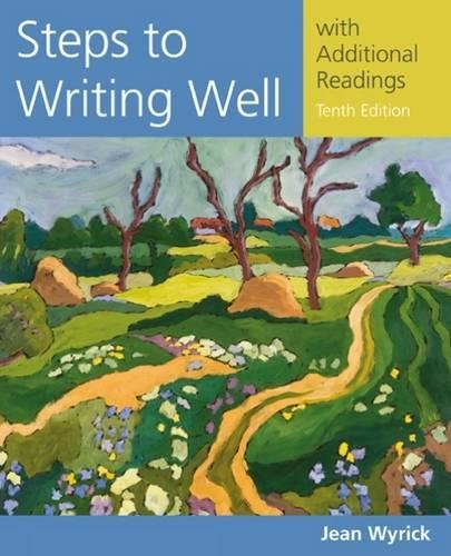 Steps to Writing Well with Additional Readings (Wyrick's Steps to Writing Well Series)