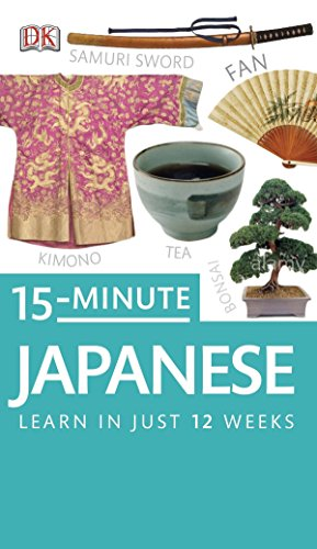 15-Minute Japanese (DK Eyewitness Travel 15-Minute Lanuage Guides)