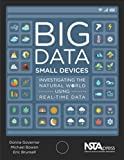 img - for Big Data, Small Devices. Investigating the Natural World Using Real-Time Data - PB421X book / textbook / text book