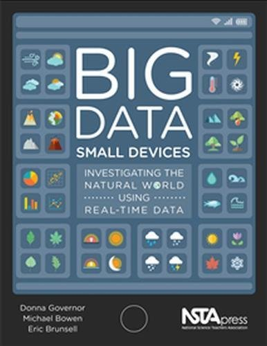 Download Big Data, Small Devices. Investigating the Natural World Using Real-Time Data - PB421X pdf