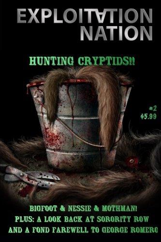 Exploitation Nation #2: Hunting Cryptids of the Cinema! (Volume 1)