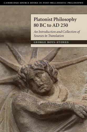 Platonist Aesthetics 80 BC to AD 250: An Introduction and Collection of Sources in Translation