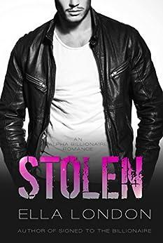 Stolen (Book One) by [London, Ella]