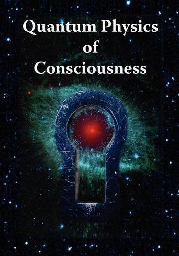 Quantum Physics of Consciousness by Roger Penrose (2011-10-26)