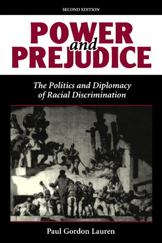 Power And Prejudice: The Politics And Diplomacy Of Racial Discrimination, Second Edition