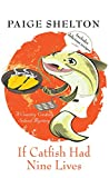 If Catfish Had Nine Lives (A Country Cooking School Mystery)