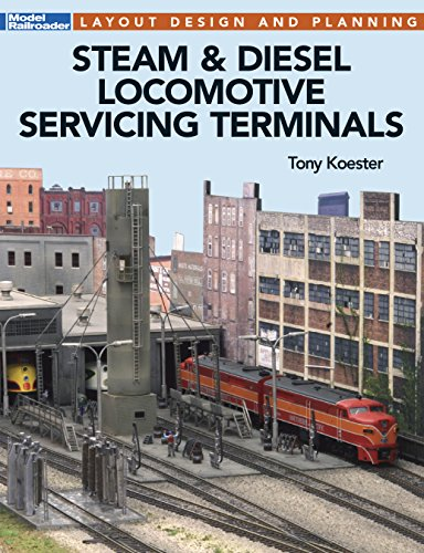 Steam & Diesel Locomotive Servicing Terminals (Kalmbach Publishing) (Locomotive Terminals)