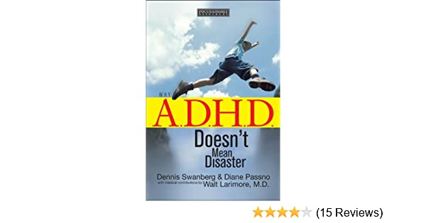 Why A.D.H.D Doesnt mean Disaster Focus on the Family