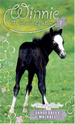 Download Friendly Foal (Winnie the Horse Gentler #7) ePub fb2 book