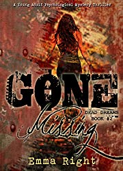 Gone Missing, (Dead Dreams, Book 2): A Young Adult Psychological Thriller Mystery