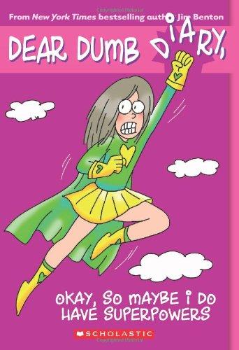 Books Dumb Dear Diary (Okay, So Maybe I Do Have Superpowers (Dear Dumb Diary #11))