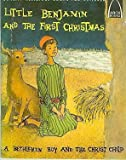 Little Benjamin and the First Christmas, Betty Forell and Betty Wind, 0570060052