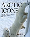 Arctic Icons, Ed Struzik, 1554553229