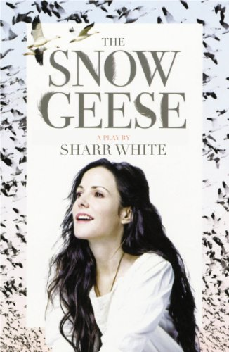 The Snow Geese: A Play (Snow Goose)