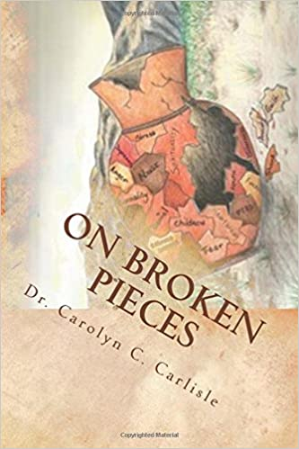 Book On Broken Pieces: Bringing healing, hope, and wholeness to those impacted by domestic violence