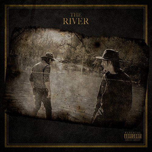 The River [Explicit]