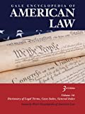 Gale Encyclopedia of American Law, , 141443684X