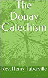 The Douay Catechism