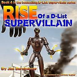 Rise of a D-List Supervillain