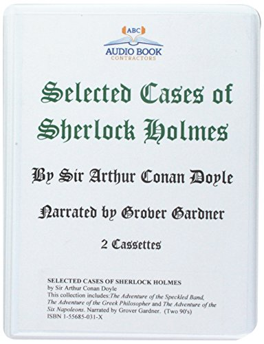 Selected Cases of Sherlock Holmes (Classic Books on Cassettes Collection) [UNABRIDGED]