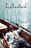 Lost In Rewind (Audio Fools Book 3)