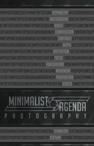 [B.o.o.k] Minimalist Agenda: Photography: LENS Traffic - Lux Et Natura Seculo<br />DOC