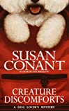 Front cover for the book Creature Discomforts by Susan Conant