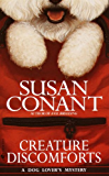 Creature Discomforts (A Dog Lover's Mystery)