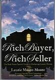 Rich Buyer, Rich Seller!, Laurie Moore-Moore, 0972600108
