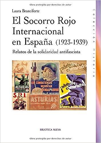 El Socorro Rojo internacional en España 1923-1939 : Relatos ...