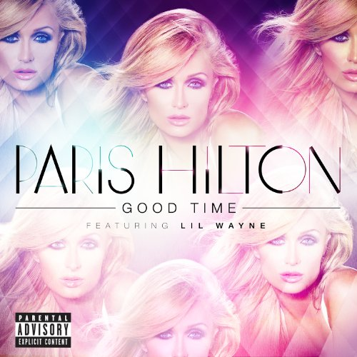 Good Time [Explicit]