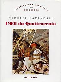 L'oeil du quattrocento par Michael Baxandall