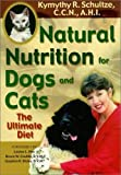 Natural Nutrition for Dogs and Cats: The Ultimate Diet