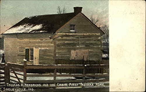 Thomas A Hendricks Old Log Cabin First Indiana Home Shelbyville In Original Vintage Postcard At Amazon S Entertainment Collectibles Store