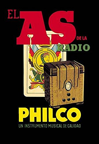 Radio Advertisement for Philco after Atwater Kent with Playing Card Behind Philco (founded as Helios Electric Company renamed Philadelphia Storage Battery Company) was a pioneer in battery radio and (Atwater Radio Kent)