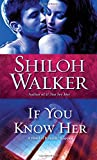 img - for If You Know Her (Ash Trilogy, Book 3) book / textbook / text book