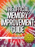 The Official Memory Improvement Guide (A Dozen Memory Boosters For Boomers & Others - Free Online Resources Book 1)