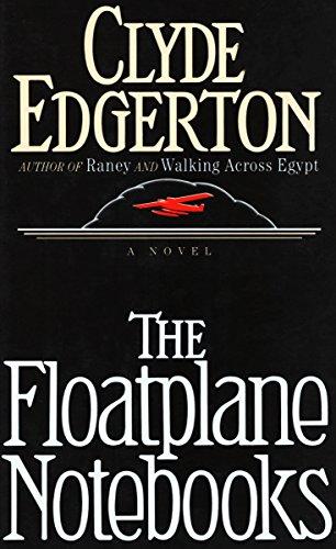 The Floatplane Notebooks: A Novel