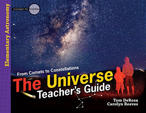 The Universe (Teacher's Guide) (Elementary Astronomy: Investigate the Possibilities)