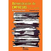 Administración de empresas II: Teoría y práctica: 2